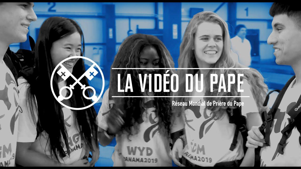 La vidéo du Pape : Les jeunes à l'école de Marie